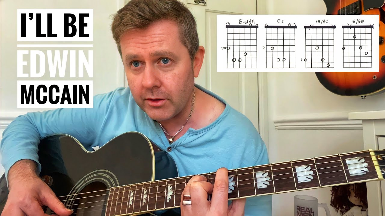I'll Be   Edwin McCain Acoustic Guitar Lesson Chord Boxes