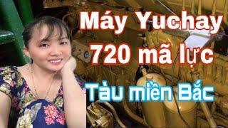 Hầm máy tàu miền Bắc và miền Nam có thiết kế giống nhau không ? & máy Yuchay 720 mã lực