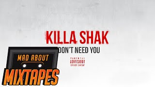 Killa Shak - I Don