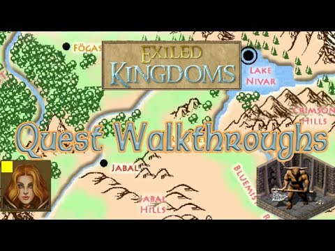 Exiled Kingdoms Quest Walkthrough - A Web of Terror Part 1