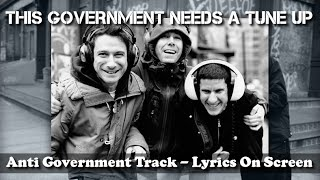 Beastie Boys - This Government Needs A Tune Up (Lyrics On Screen) - Anti Government Track.