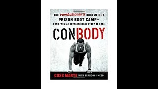 ConBody: The Bodyweight Prison Bootcamp with an Inspiring Story of Hope