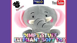 Dimpy Stuff Elephant soft toy full review