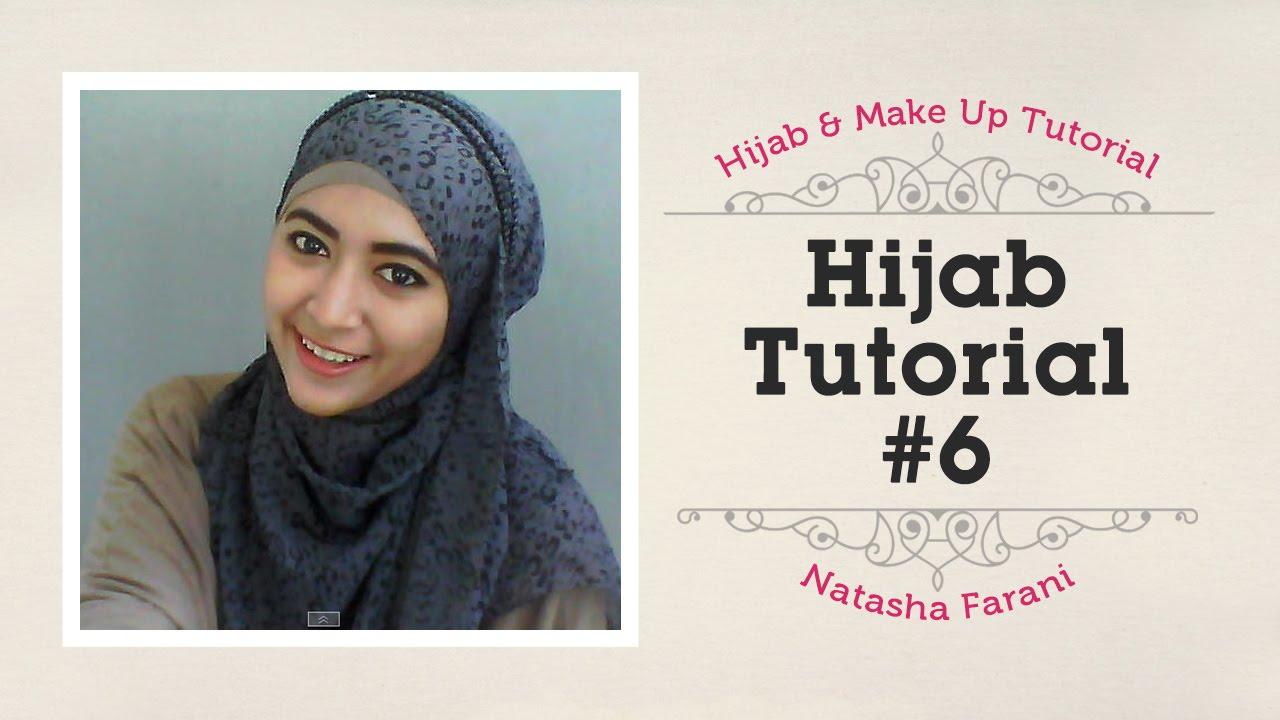 Hijab Tutorial Natasha Farani 6 YouTube