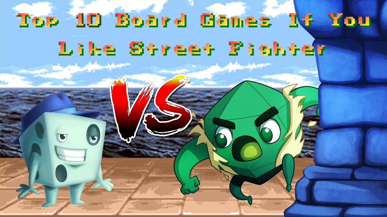Top 10 Board Games If You Like Street Fighter - with Tom Vasel
