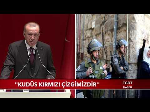 Cumhurbaşkanı Erdoğan: ''Küdüs Kırmızı Çizgimizdir''