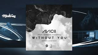 Avicii - Without You (Mintway Remix) ft. Sandro Cavazza