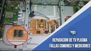 Reparacion de tv plasma - Fallas comunes, tips y mediciones