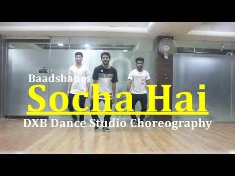 Socha Hai Dance Choreography Baadshaho  Emraan Haasmi  Esha Gupta  DXB Dance Studio