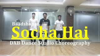 Socha Hai Dance Choreography | Baadshaho | Emraan Haasmi | Esha Gupta | DXB Dance Studio