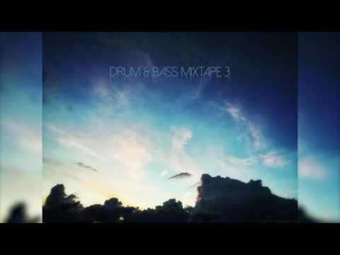 Drum & Bass Mixtape 3