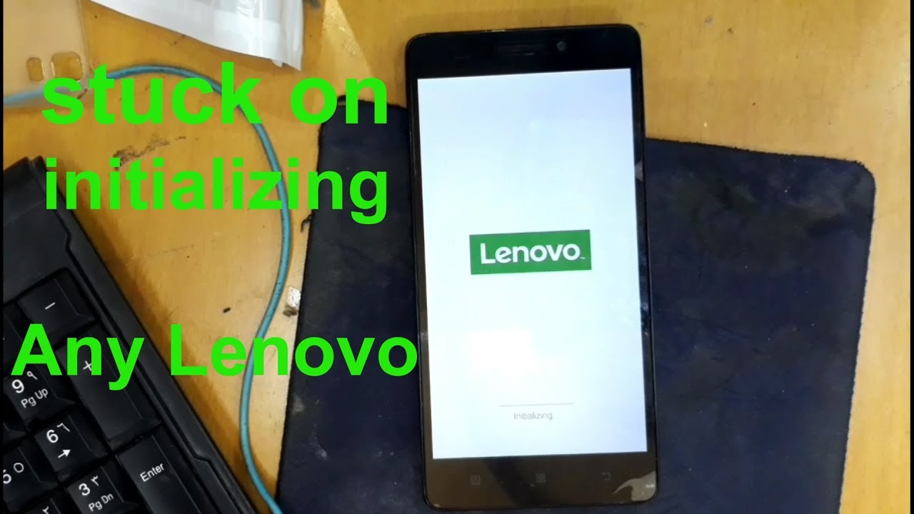 lenovo mobile stuck on initializing how can fix without PC