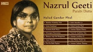 Melodious Nazrul Geeti Collection | Purabi Dutta | Halud Gandar Phul | Songs of Nazrul