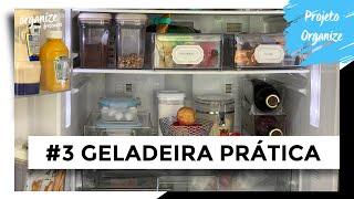 COMO ORGANIZAR A GELADEIRA DE FORMA PRÁTICA - PROJETO ORGANIZE #3 | OSF - Rafa Oliveira