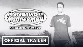 Pretending I'm a Superman: The Tony Hawk Video Game Story (2020) - Tony Hawk, Steve Caballero