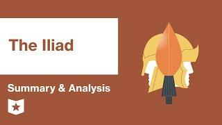 The Iliad by Homer | Summary & Analysis