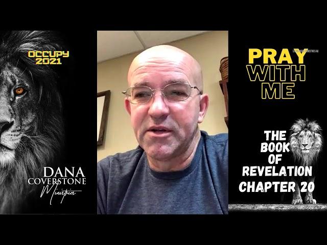 Revelation 20 - Pray With Me - Wednesday