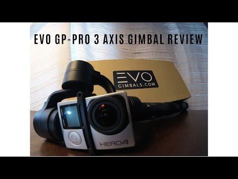 THE BEST GOPRO GIMBAL! EVO GP-PRO 3 AXIS GIMBAL REVIEW!