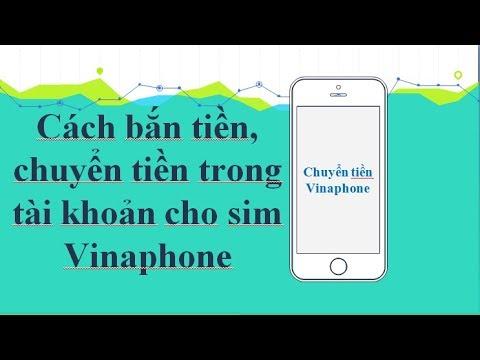 Cách bắn tiền, chuyển tiền trong tài khoản chính cho sim Vinaphone