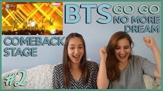 BTS COMEBACK SHOW #2 - GO GO & NO MORE DREAM REACTION