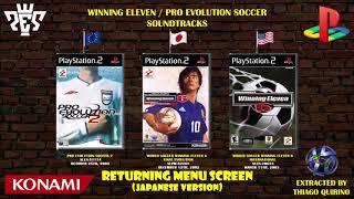 Soundtrack [Winning Eleven 6 Final Evolution, Pro Evolution Soccer 2] Returning Menu Screen (Jap.)