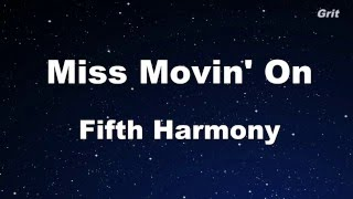 Miss Movin' On - Fifth Harmony Karaoke 【With Guide Melody】Instrumental