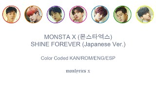 Monsta X  몬스타엑스  - Shine Forever  Japanese Ver.   Color Coded Kan/rom/eng/esp Ly