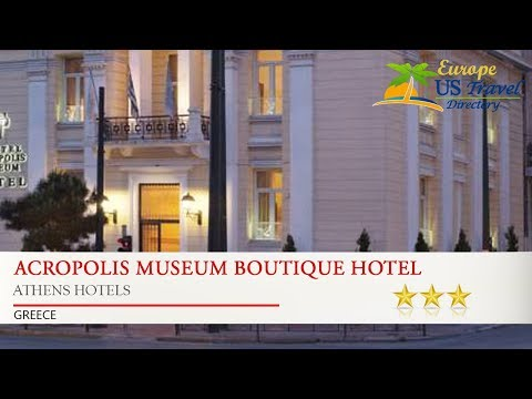 Acropolis Museum Boutique Hotel - Athens Hotels, Greece
