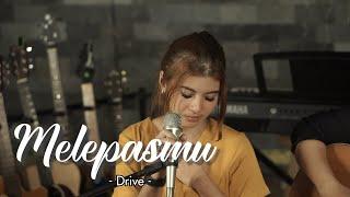 MELEPASMU - DRIVE | Cover by Nabila Maharani