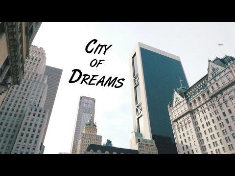 City of Dreams - NEW YORK CITY