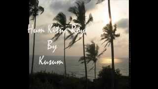 86-Tum Kya jaano Tumhari Yaad Mein........Cover By Kusum