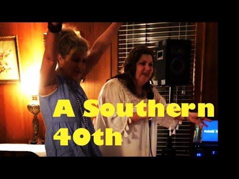 A SOUTHERN 40th!!!