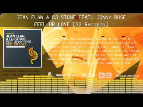 Jean Elan & CJ Stone feat. Jonny Rose - Feel Ur Love
