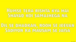 Tere Sang (Lyrics HD) - Satellite Shankar | Mithoon Featuring Arijit Singh Aakanksha S