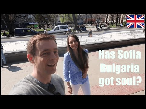 Does Sofia have soul? Travel Vlog: Bulgaria | Do Bulgarians speak English or Russian?