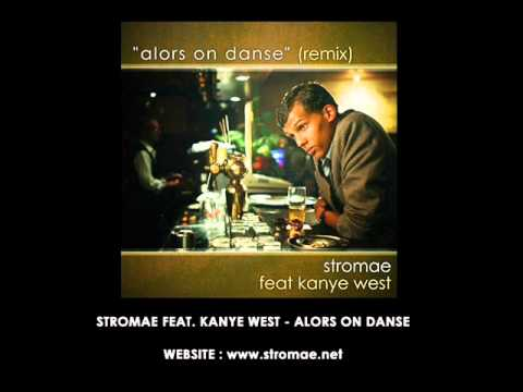 Stromae feat. Kanye West - Alors on danse