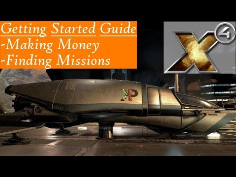 X4: Foundations Getting Started Guide - Making Money and Finding Missions  Early Game