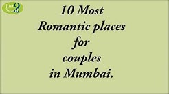 Top 10 Most Romantic Places For Couples In Mumbai