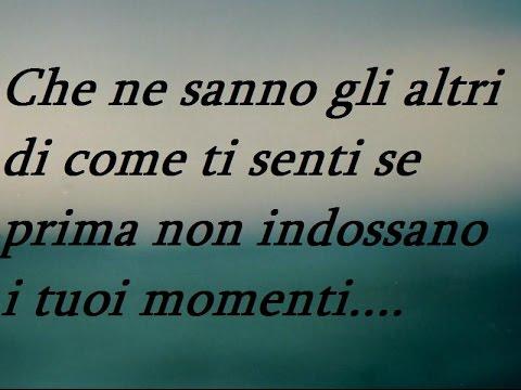 Monologo Canzone Sulla Vita Ci Sono Giorni In Cui Ti Senti