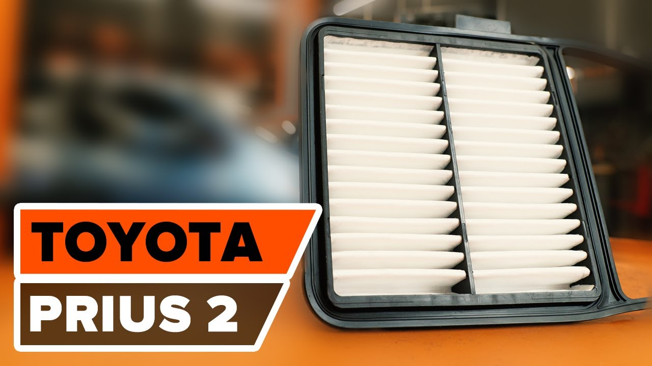 How To Replace Air Filter On Toyota Prius 2 Tutorial