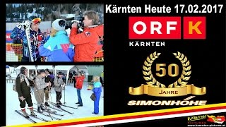 50 Jahre Simonhöhe / ORF Kärnten Heute vom 17.02.2017