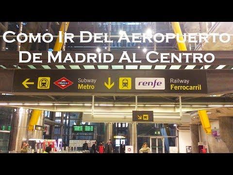 14to Episodio: Como Ir Del Aeropuerto De Madrid Al Centro