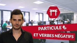 Cours de Japonais : Particule も et verbes négatifs