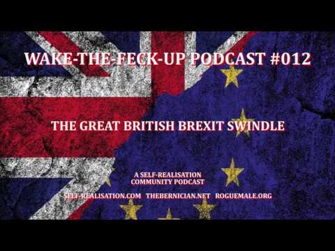 WTFU Podcast #012: The Great British Brexit Swindle
