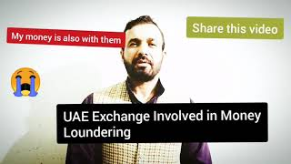 |UAE Exchange And NMC Involved in Money Loundering|