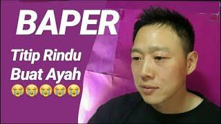 [ BAPER] Orang Korea reaksi video ~ Titip Rindu Buat Ayah - Kintani