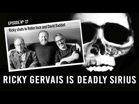 RICKY GERVAIS IS DEADLY SIRIUS #027