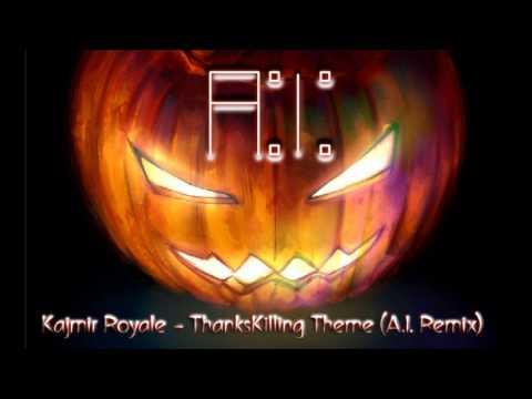 Download Kajmir Royale - ThanksKilling Theme (A.I. Remix)