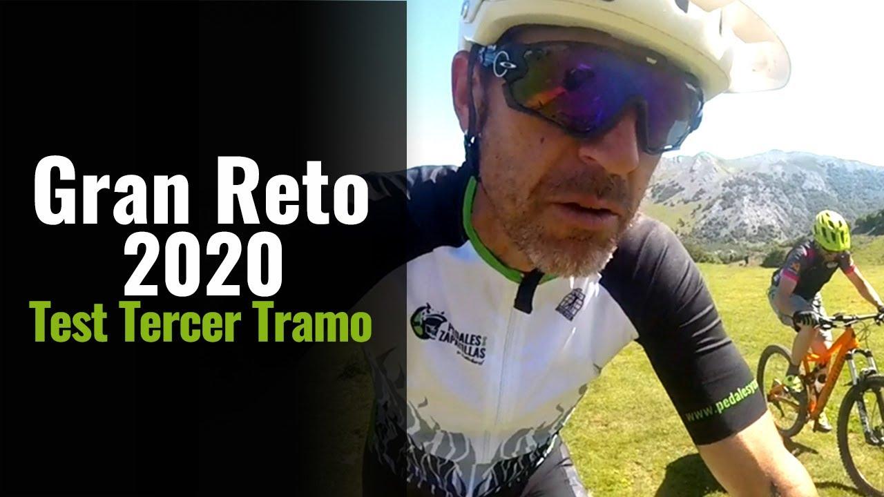 Gran Reto 2020 | Test Tercer Tramo