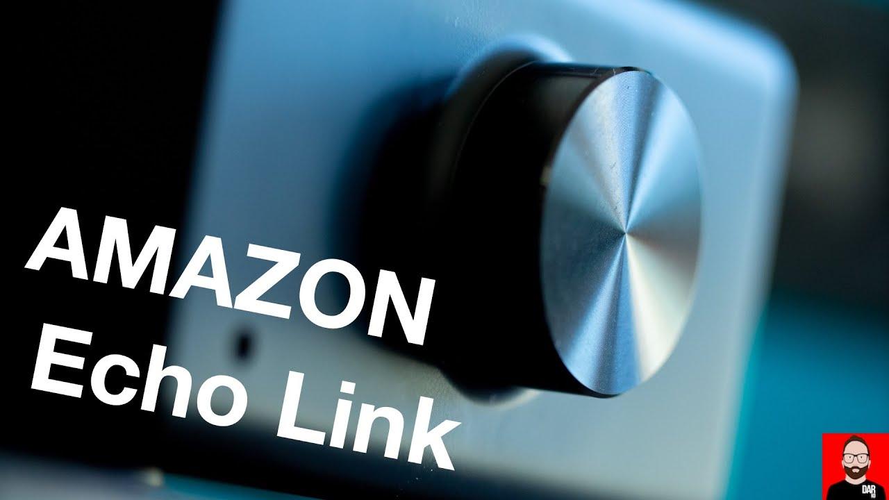 Amazon Echo Link review follow-up   Darko Audio